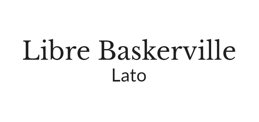 lato google web font, font libre Baskerville